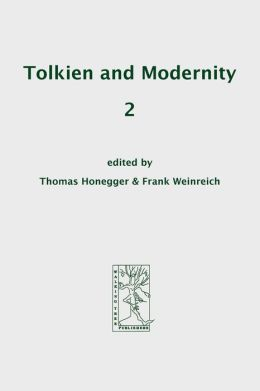 Tolkien And Modernity 2