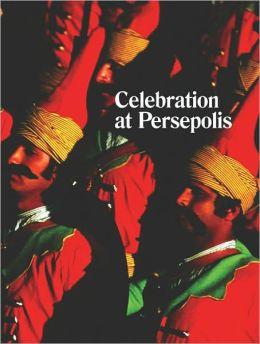 Michael Stevenson: Celebration at Persepolis
