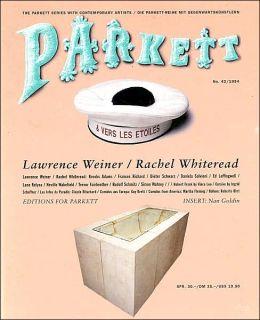 Parkett: Lawrence Weiner, Rachel Whiteread