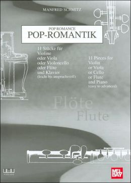 Pop Romance for Flute (Pop-Romantik: Flöte)