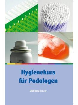 Hygienekurs für Podologen