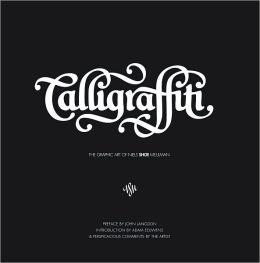 Calligraffiti: The Graphic Art of Niels