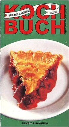 Rirkrit Tiravanija's Soccer Half-Time Cookery Book: Kochbuch Für Die Halbzeit Pause