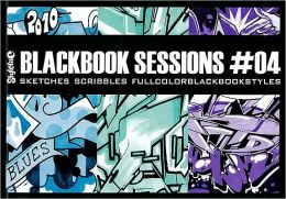 Blackbook Sessions #04: Sketches, Scribbles, Fullcolorblackbookstyles