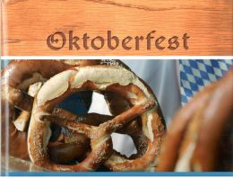 Oktoberfest: With Original Bavarian Music