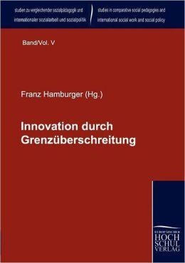 Innovation durch Grenz berschreitung