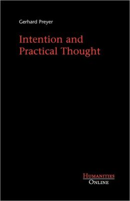 Intention and Practical Thought