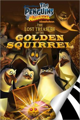 The Penguins of Madagascar: The Lost Treasure of the Golden Squirrel