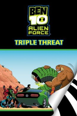 Ben 10 Alien Force: Triple Threat