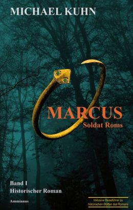 Marcus - Soldat Roms: Band 1