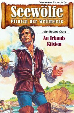 Seewölfe - Piraten der Weltmeere 7/I: An Irlands Küsten