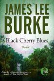 Book Cover Image. Title: Black Cherry Blues, Author: James Lee Burke