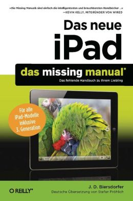 Das neue iPad: Das Missing Manual