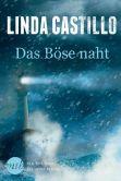 Book Cover Image. Title: Das B�se naht, Author: Linda Castillo