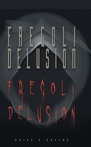 Fregoli Delusion