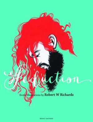 Seduction: Erotic Illustrations by Robert W Richards