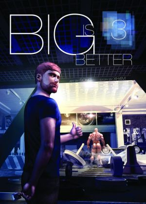 Big is Better 3