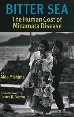 Bitter Sea: The Human Cost of Minamata Disease
