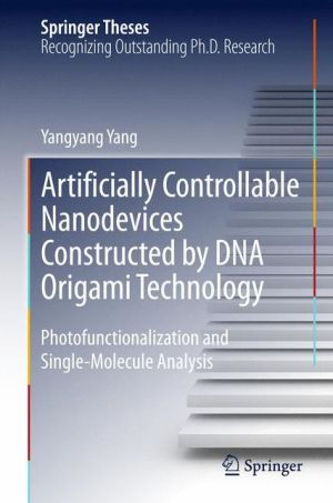 Artificially Controllable Nanodevices Constructed by DNA Origami Technology: Photofunctionalization and Single-Molecule Analysis