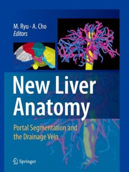 New Liver Anatomy: Portal Segmentation and the Drainage Vein