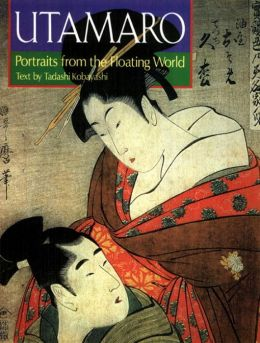 Utamaro: Portraits from the Floating World