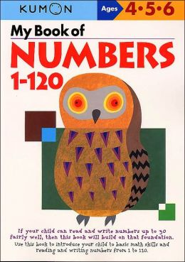 My Book of Numbers 1-120 (Kumon Series)