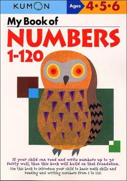 My Book of Numbers 1-120 (Kumon Series)