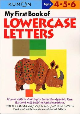 My First Book of Lowercase Letters (Kumon Series)