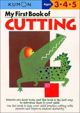 My First Book of Cutting (Kumon Series)