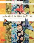 Book Cover Image. Title: Japanese Paper Crafting:  Create 17 Paper Craft Projects & Make your own Beautiful Washi Paper, Author: Michael G. LaFosse