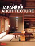 Book Cover Image. Title: The Art of Japanese Architecture, Author: David Young