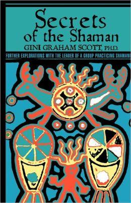 Secrets Of The Shaman