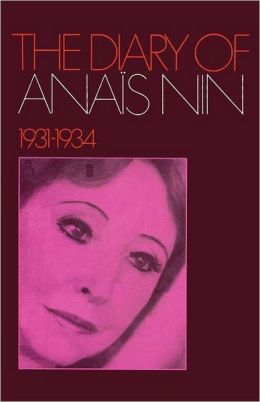 The Diary of Anaïs Nin 1931-1934