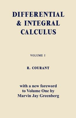 Differential And Integral Calculus, Vol. One