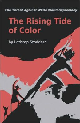 The Rising Tide Of Color Against White World-Supremacy