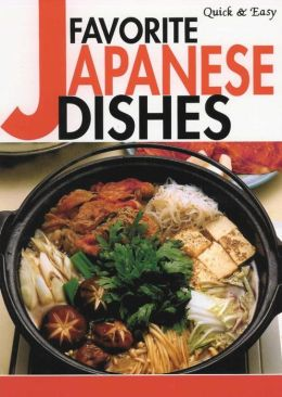 Quick & Easy Favorite Japanese Dishes