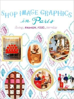 Shop Image Graphics in Paris: Living, Fashion, Food, Service