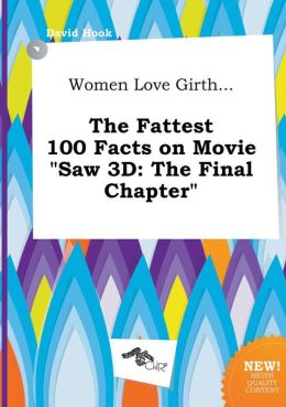 Women Love Girth... The Fattest 100 Facts on Movie