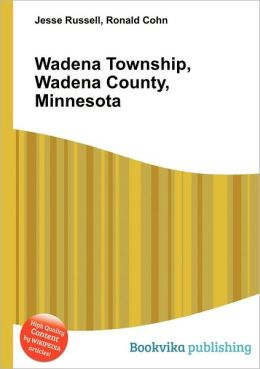 Wadena Township, Wadena County, Minnesota by Jesse Russellwadena township