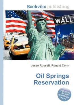 Oil Springs Reservation by Jesse Russell | 9785511776484oil springs reservation