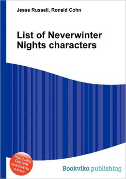 List of Neverwinter Nights Characters