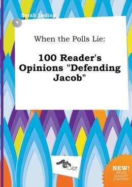 When the Polls Lie: 100 Reader's Opinions