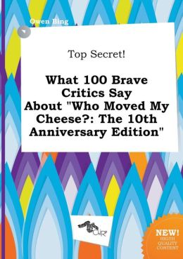 Top Secret! What 100 Brave Critics Say about