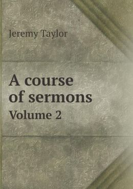 A Course of Sermons Volume 2