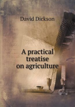 A Practical Treatise on Agriculture