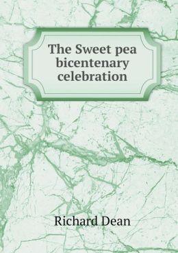 The Sweet Pea Bicentenary Celebration