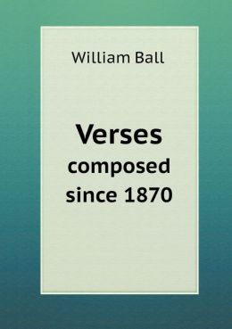 Verses Composed Since 1870