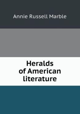Heralds of American Literature