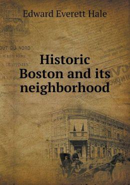 Historic Boston and its neighborhood