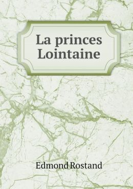 La princes Lointaine